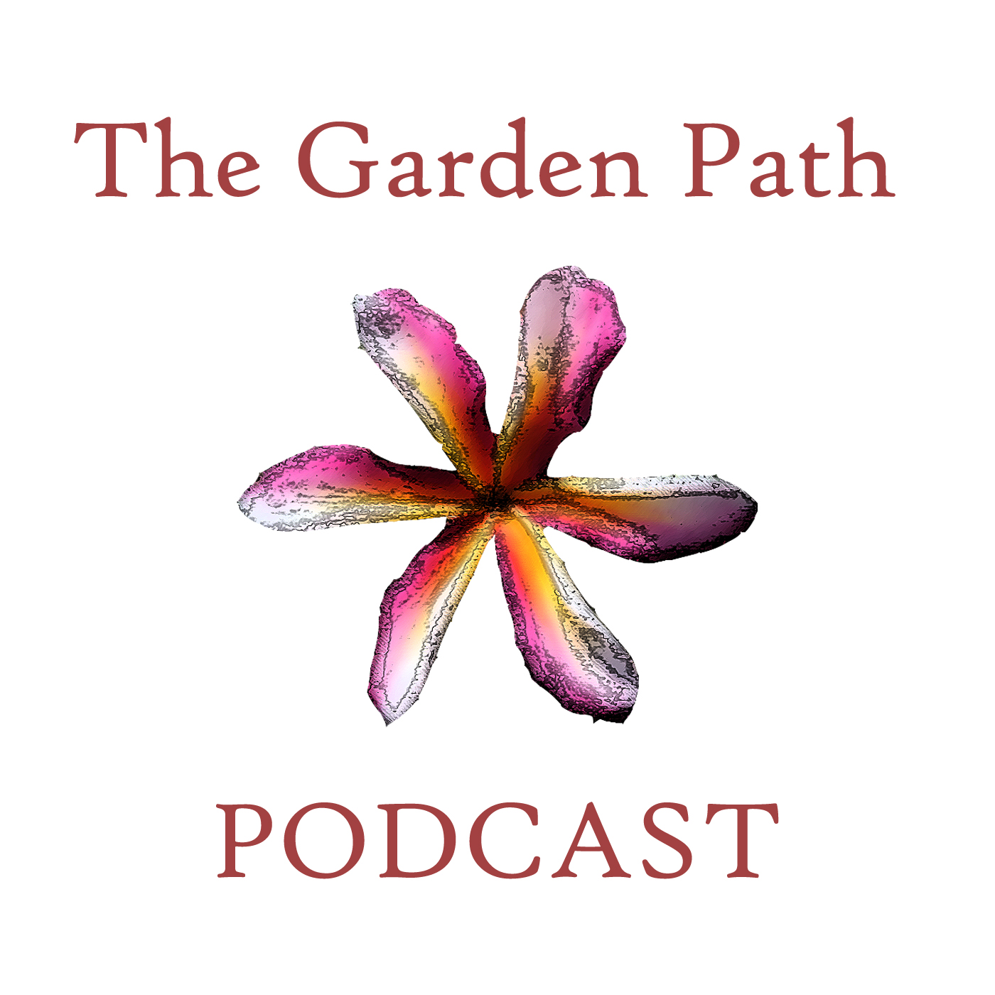 » The Garden Path Podcast